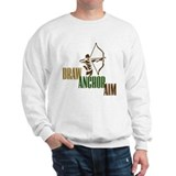 Draw. Anchor. Aim. Sweatshirt