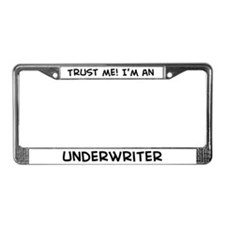 Trust Me: Underwriter License Plate Frame