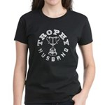 Trophy Husband Women's Dark T-Shirt