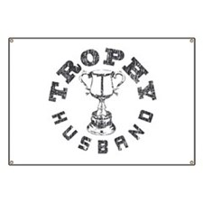 Trophy Husband Banner