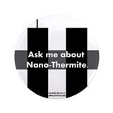 "Funny Nano thermite 3.5"" Button (100 pack)"