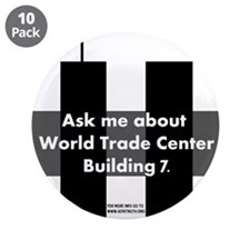"World Trade Center Building 7 3.5"" Button (10 pack"