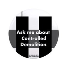 "Controlled Demolition 3.5"" Button"