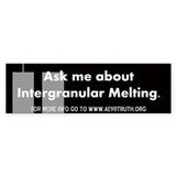 Intergranular Melting Bumper Sticker (10 pk)