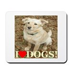 I Love Dogs Mousepad