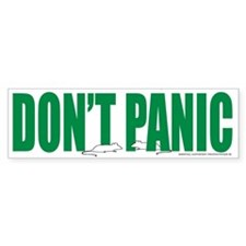 Don't Panic Bumper Bumper Sticker