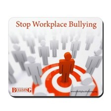 Stop Workplace Bullying Mousepad