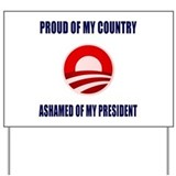 Ashamed Of Obama Yard Sign