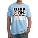 Kiss Me Its My Birthday Shirt