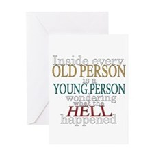 Inside any old person is a yo Greeting Card