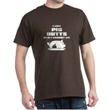 BBQ: I Like Pig Butts T-Shirt