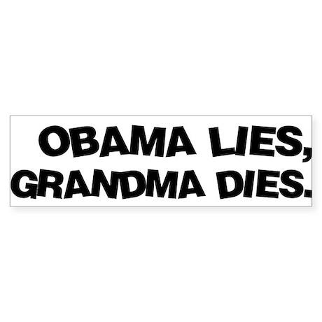 Obama Lies, Grandma Dies Bumper Sticker (10 pk)