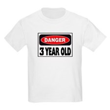 3 Year Old Danger Sign T-Shirt