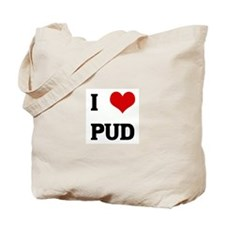 I Love PUD Tote Bag