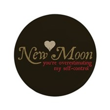 "New Moon Self Control 3.5"" Button"