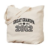 Great Grandpa 2012 Tote Bag
