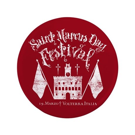 "New Moon St. Marcus Day Festival 3.5"" Button"