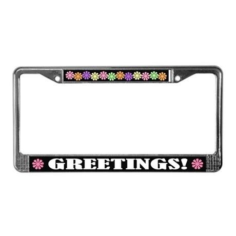 Greetings License Plate Frame
