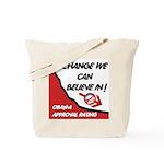 Obama Approval Rating Tote Bag