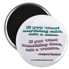"Said man, Woman Done 2.25"" Magnet (100 pack)"