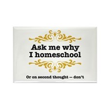 """Ask Me"" Homeschool Rectangle Magnet"