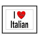 I Love Italian Large Framed Print