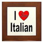 I Love Italian Framed Tile