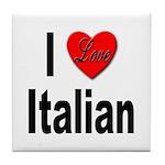 I Love Italian Tile Coaster