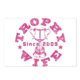 Trophy Wife since 09 in Pink Postcards (Package of