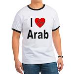 I Love Arab Ringer T