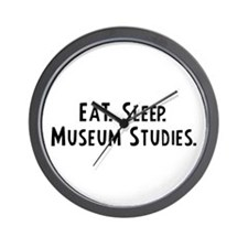 Eat, Sleep, Museum Studies Wall Clock