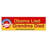 Obama Lied Grandma Died bumper sticker (50 pk)