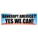 Banrkupt America? Bumper Car Sticker