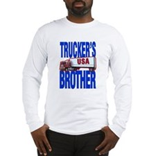 """Trucker's Brother"" Long Sleeve T-Shirt"