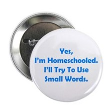 "Funny Homeschool 2.25"" Button (10 pack)"
