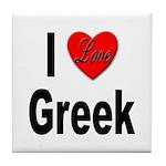 I Love Greek Tile Coaster