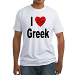 I Love Greek (Front) Fitted T-Shirt