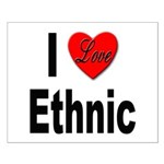 I Love Ethnic Small Poster