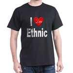 I Love Ethnic (Front) Black T-Shirt