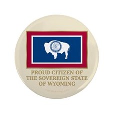 "Wyoming Proud Citizen 3.5"" Button"