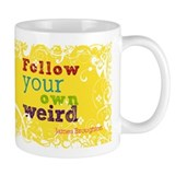 Follow your own weird Small Mug