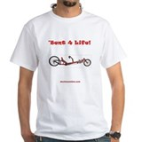 Bent 4 Life Adult T-Shirt (white)