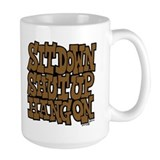 Sit Down Shut Up Hang On Coffee Mug