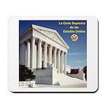 La Corte Suprema Mousepad