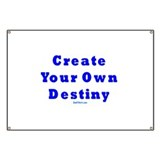 Create Your Own Destiny Banner