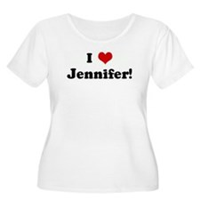 I Love Jennifer! T-Shirt