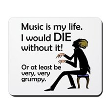 Music Is My Life Mousepad