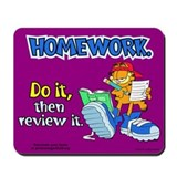 Homework, Do it, Review it Mousepad