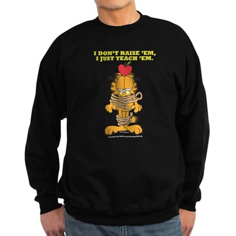 Teach 'em Garfield Sweatshirt (dark)