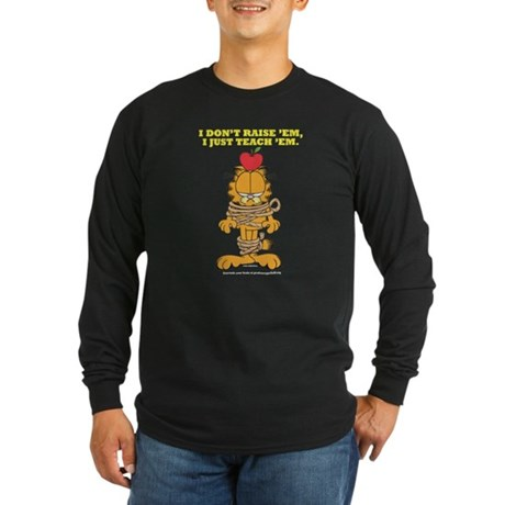 Teach 'em Garfield Long Sleeve Dark T-Shirt